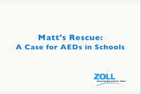 Matt's Rescue: A case for AEDs in Schools